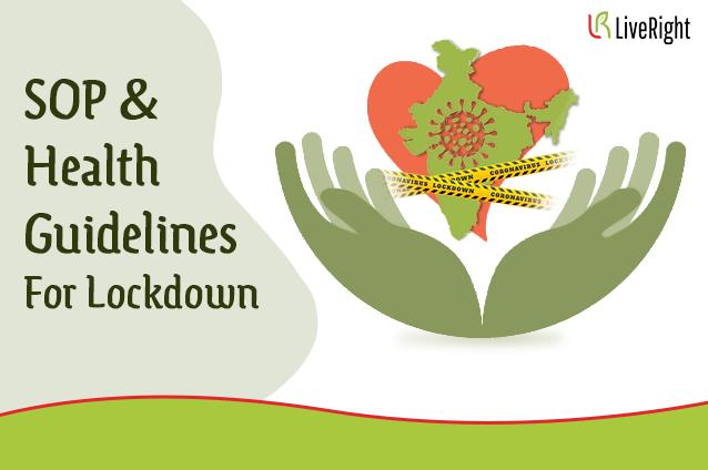 SOP & health guidelines for lockdown.