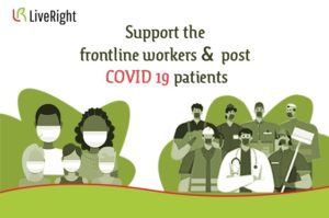 Support frontline workers and Covid-19 patients.