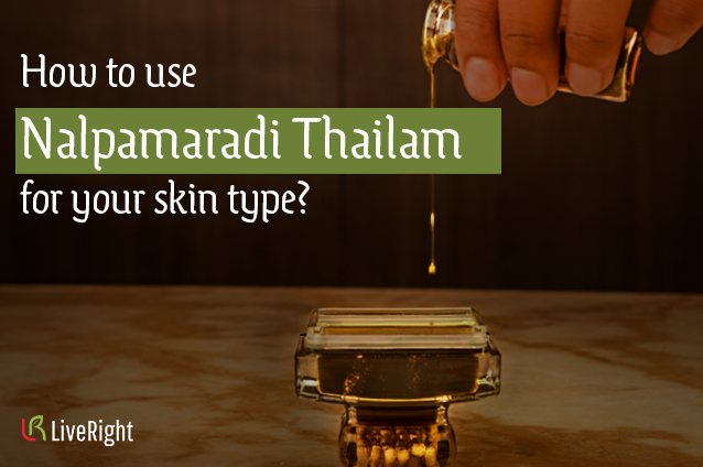 How-to-use-Nalpamaradhi-Thailam-Blog