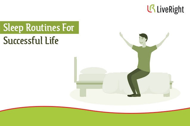 Sleep routines for successful life.