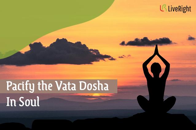 Pacify-the-Vata-Dosha-In-Soul-Blog