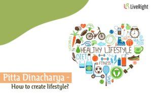 Pitta Lifestyle - Dinacharya