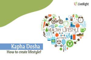 Kapha Dosha Lifestyle